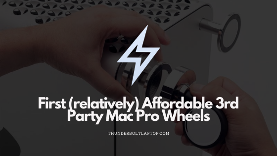 First (relatively) Affordable 3rd Party Mac Pro Wheels