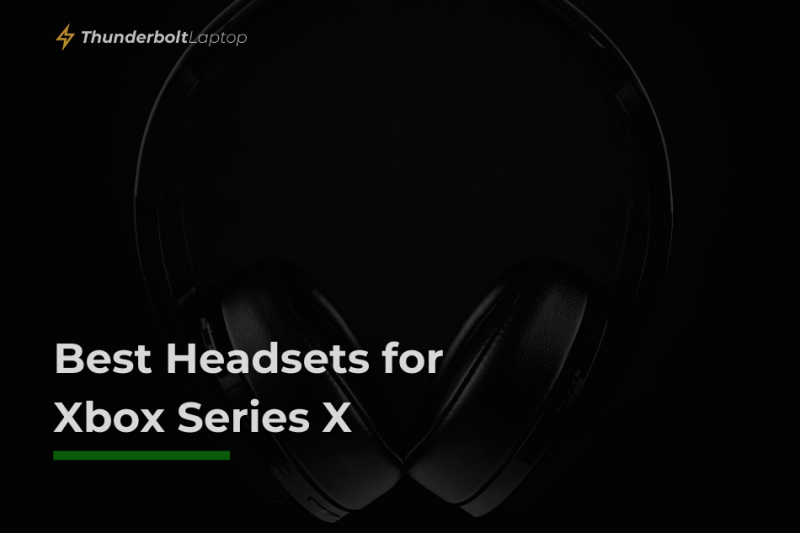 Best Headsets for Xbox Series X