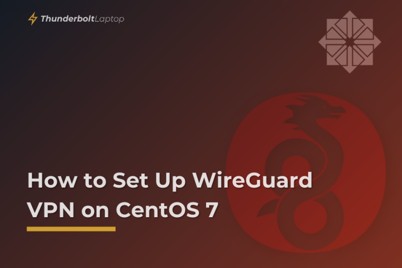 How to Set Up WireGuard VPN on CentOS 7