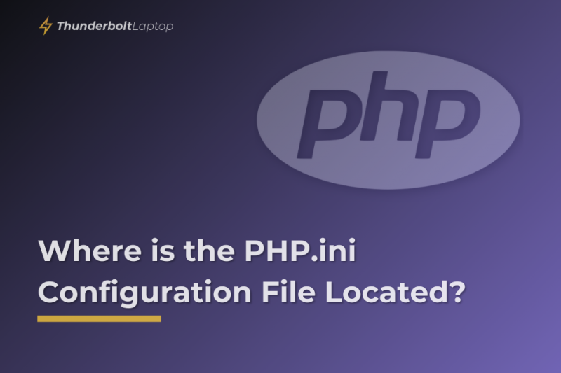 Where is the PHP.ini Configuration File Located (1)