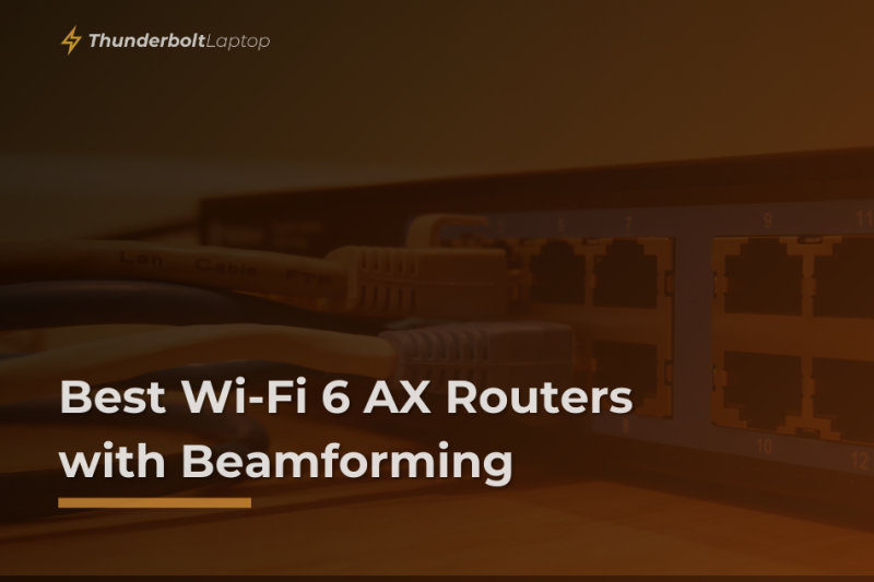 Best Wi-Fi 6 AX Routers with Beamforming
